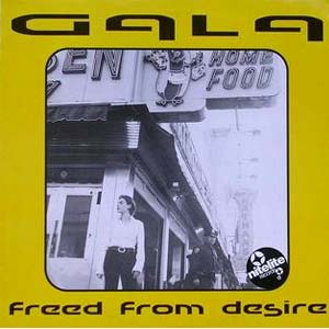 Gala - Freed From Desire - single cover