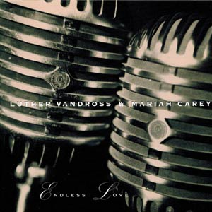 Luther Vandross & Mariah Carey - Endless Love - Single Cover
