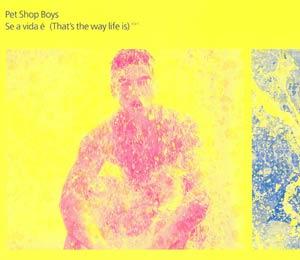 Pet Shop Boys - Se a vida é (That's the Way Life Is) - Single Cover