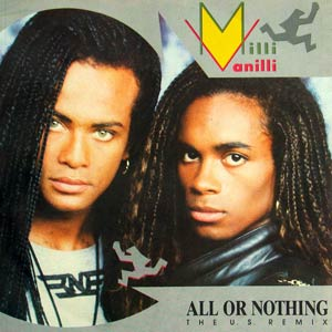 Milli Vanilli - All Or Nothing - Single Cover