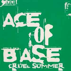 Ace of Base - Cruel Summer - Single Cover