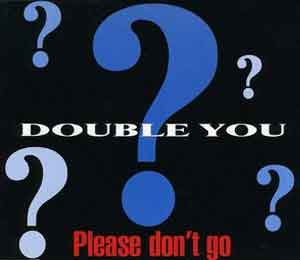 Double You - Please Don't Go - Single Cover