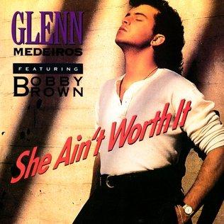 Glenn Medeiros feat. Bobby Brown - She Ain't Worth It - Single Cover