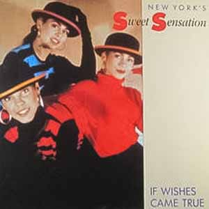 Sweet Sensation - If Wishes Came True - Single Cover