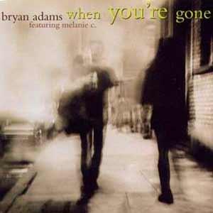 Bryan Adams feat. Melanie C - When You're Gone - single cover