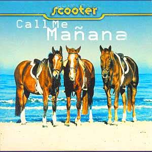 Scooter - Call Me Mañana - Single Cover