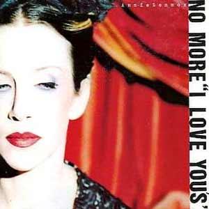 """Annie Lennox - No More """"I Love You's"""" - single cover"""