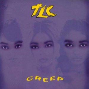 TLC - Creep - single cover