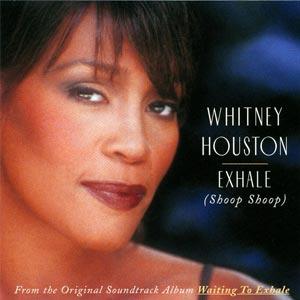Whitney Houston - Exhale (Shoop Shoop) - single cover