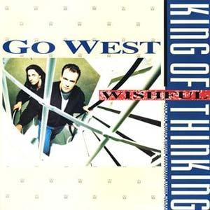 Go West King Of Wishful Thinking Single Cover