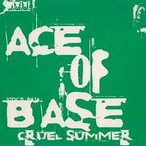 Ace of Base - Cruel Summer - Single Cover